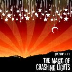The Magic of Crashing Lights - 2006
